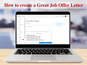 How to create a quality job offer letter? An ultimate guide.